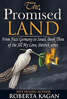 [Kagan, Roberta]のThe Promised Land (All My Love, Detrick Series) (All My Love Detrick)