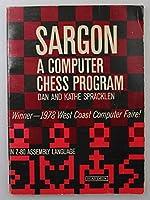 Sargon: A Computer Chess Program