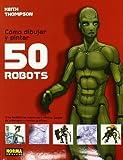 Como dibujar y pintar 50 robots / 50 Robots to Draw and Paint