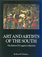 Art and Artists of the South: The Robert P. Coggins Collection