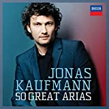 Jonas Kaufmann: 50 Great Arias