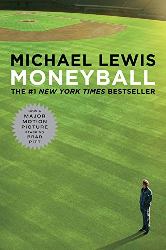 Moneyball: The Art of Winning an Unfair Game (Movie Tie-in Editions)の詳細を見る