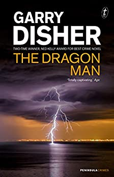 The Dragon Man (Peninsula Crimes) by [Disher, Garry]