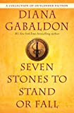 Seven Stones to Stand or Fall: A Collection of Outlander Fiction (English Edition)