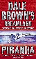 Piranha (Dale Brown's Dreamland)