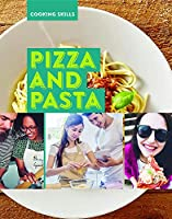 Pizza and Pasta (Cooking Skills)