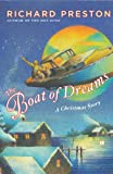 The Boat of Dreams: A Christmas Story (Preston, Richard)