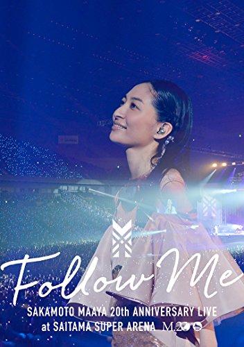 坂本真綾20周年記念LIVE FOLLOW ME at さいたまスーパーアリーナ  DVD