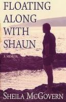 Floating Along With Shaun - A Memoir [並行輸入品]