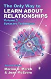 The Only Way to Learn About Relationships: Synastry Techniques