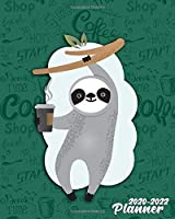 2020-2022 Planner: Adorable Tropical Sloth Three Year Monthly Planner and Organizer with 36 Months Spread View Calendar - Coffee Loving Sloth 3 Year Monthly Schedule Agenda and Business Notebook