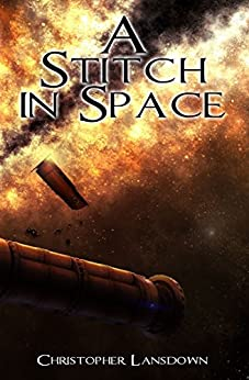 A Stitch In Space by [Lansdown, Christopher]