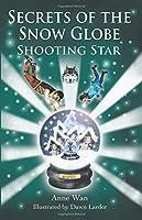 Secrets of the Snow Globe: Shooting Star