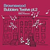 Brownswood Bubblers Twelve Pt [12 inch Analog]