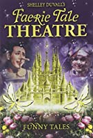 Faerie Tale Theatre: Funny Tales [DVD] [Import]