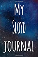 My Sloyd Journal: The perfect gift for the artist in your life - 119 page lined journal!