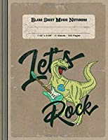 Blank Sheet Music Notebook - Let's Rock: Large Notation Composition Book - Music Manuscript Staff Paper - Funny Vintage Dinosaur Musician Journal