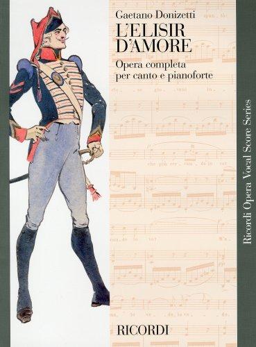 ドニゼッティ: オペラ「愛の妙薬」/リコルディ社/ピアノ・ヴォーカル・スコア