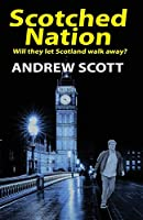 Scotched Nation (Willie Morton Mystery)