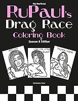 RuPaul's Drag Race Coloring Book: Season 8 Edition (Drag Queen Color Therapy)