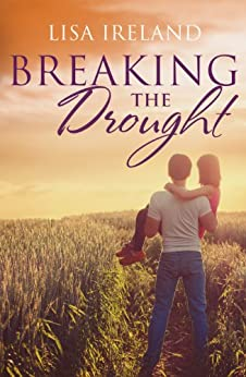 Breaking The Drought by [Ireland, Lisa]