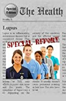 Lupus: Everything You Need to Know about Lupus [並行輸入品]
