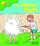Oxford Reading Tree: Stage 2: More Storybooks A: the Water Fight (Oxford Reading Tree)