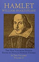 Hamlet Volume II: The New Variorum Edition