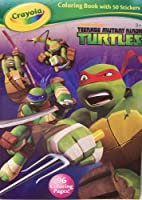 Teenage Mutant Ninja Turtles Crayola Colouring Book with 50 Stickers It's Go Time (2013)
