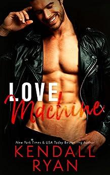Love Machine by [Ryan, Kendall]
