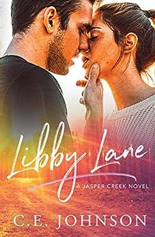 Libby Lane (Jasper Creek Book 1) by [Johnson, C.E.]