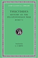 History of the Peloponnesian War, Volume IV: Books 7-8. General Index (Loeb Classical Library)