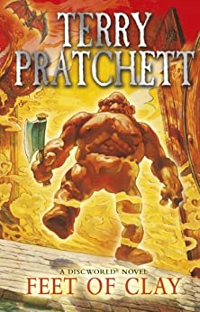 Feet Of Clay: (Discworld Novel 19) (Discworld series) by [Pratchett, Terry]