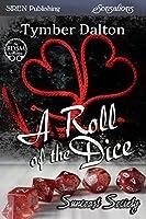A Roll of the Dice (Suncoast Society)