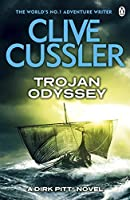 Trojan Odyssey: Dirk Pitt #17 (The Dirk Pitt Adventures) by Clive Cussler (author)(2013-07-18)
