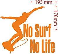 カッティングステッカー No Surf No Life (サーフィン)・1 約170mm×約195mm オレンジ 橙