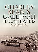Charles Bean's Gallipoli Illustrated