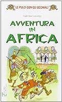Avventura in Africa
