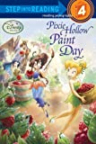 Pixie Hollow Paint Day (Step Into Reading, Step 4: Disney Fairies)