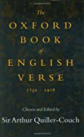 Oxford Book of English Verse, 1250-1918
