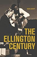 The Ellington Century by David Schiff(2012-02-21)