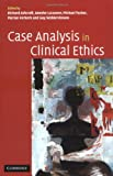 Case Analysis in Clinical Ethics