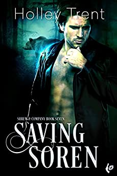 Saving Soren (Shrew & Company Book 7) by [Trent, Holley]