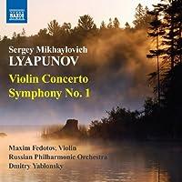 Violin Concerto / Symphony 1 by SERGEY MIKHAYLOVICH LYAPUNOV (2011-01-25)