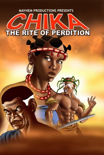 Chika: The Rite of Perdition