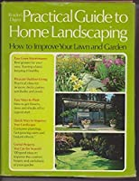 Reader's Digest Practical Guide to Home Landscaping [並行輸入品]