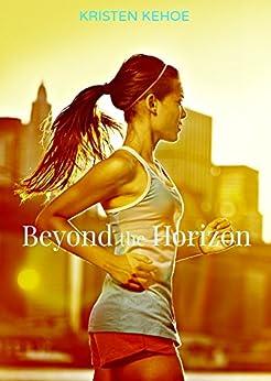 Beyond the Horizon by [Kehoe, Kristen]