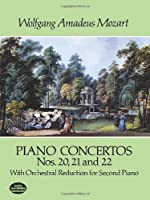 Piano Concertos Nos. 20, 21 and 22: With Orchestral Reduction for Second Piano (Dover Music for Piano)