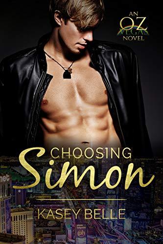 Choosing Simon (Oz-Vegas Book 1) (English Edition)