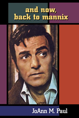 And Now, Back to Mannix (English Edition)